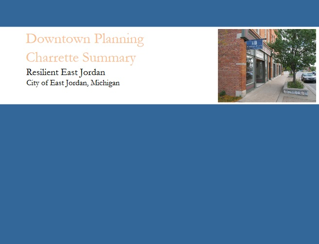 Cover of the East Jordan Downtown Planning Charrette Report